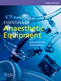 img - for Essentials of Anaesthetic Equipment, 3e book / textbook / text book