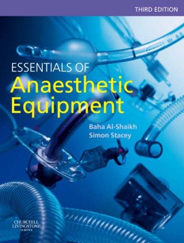 Essentials of Anaesthetic Equipment