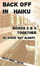 Back Off in #Haiku: Books 5 & 6 Together (Back Off in Haiku)