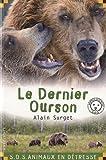 """Afficher """"Le Dernier ourson"""""""