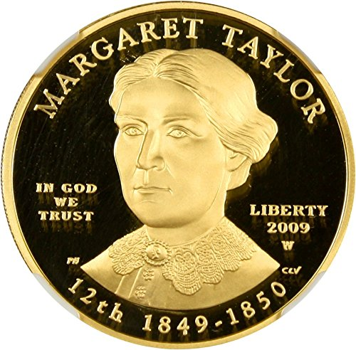 2009 W $10 First Spouse Margaret Taylor Ten Dollar PR70 NGC DCAM