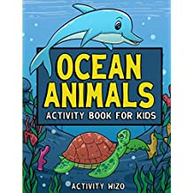 Ocean Animals Activity Book For Kids: Coloring, Dot to Dot, Mazes, and More for Ages 4-8 (Fun Activities for Kids)