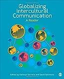 Globalizing Intercultural Communication 1st Edition