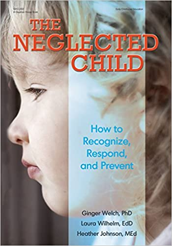 Neglected Kids Do Better With Earlier >> Amazon Com The Neglected Child How To Recognize Respond And