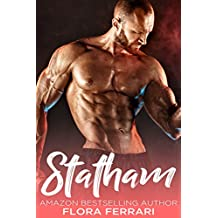 Statham: An Older Man Younger Woman, Mechanic Romance (A Man Who Knows What He Wants Book 32)
