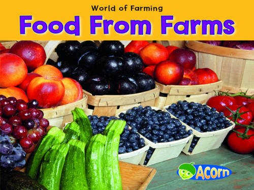 Food from Farms (Acorn: World of Farming)