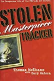 img - for Stolen Masterpiece Tracker by Thomas McShane (2006-10-04) book / textbook / text book