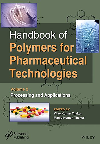 Handbook of Polymers for Pharmaceutical Technologies, Processing and Applications (Volume 2)