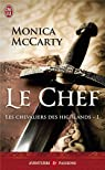 Les chevaliers des Highlands, tome 1 : Le chef par McCarty