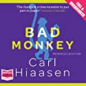Bad Monkey Audiobook by Carl Hiaasen Narrated by Lance Fuller