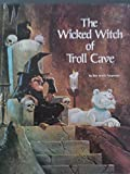 img - for The wicked witch of Troll Cave book / textbook / text book