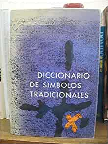 Diccionario De Simbolos Tradicionales: Juan Eduardo Cirlot: Amazon.com