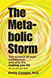 The Metabolic Storm, Emily Cooper, 0989690210