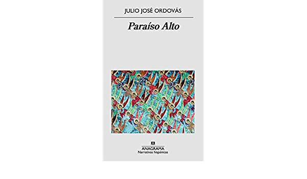 Amazon.com: Paraíso Alto (NARRATIVAS HISPÁNICAS nº 593) (Spanish ...