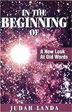 In the Beginning Of by Judah Landa (2004-10-01)