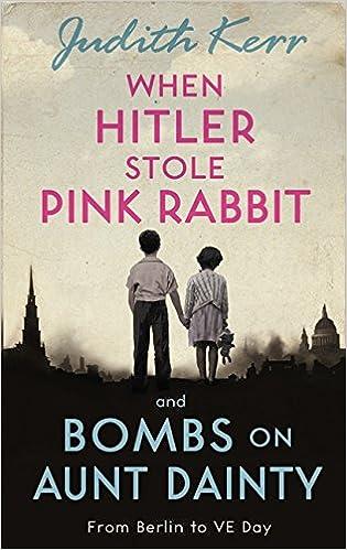 When Hitler Stole Pink Rabbit/Bombs on Aunt Dainty Bind-Up: Amazon ...