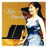 SHINOHARA RIKA RECORDER & MUSETTE