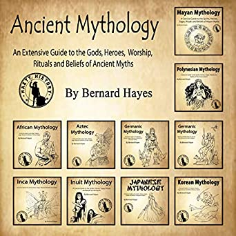 Amazon com: Ancient Mythology: An Extensive Guide to the