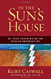 In the Sun's House, Kurt Caswell, 1595340564