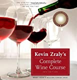 Kevin Zraly's Complete Wine Course, Kevin Zraly, 1402787936