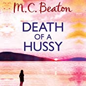 Death of a Hussy: Hamish Macbeth, Book 5 | M. C. Beaton