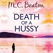 Death of a Hussy: Hamish Macbeth, Book 5 | M. C. Beaton
