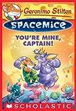 Geronimo Stilton Spacemice #2: You're
