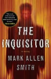 The Inquisitor, Mark Allen Smith, 1410447502