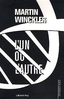 Trilogie Twain : [2] : L'un ou l'autre, Winckler, Martin