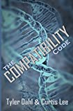 img - for The Compatibility Code book / textbook / text book