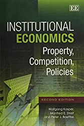 Institutional Economics: Property, Competition, Policies
