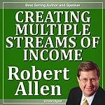 Creating Multiple Streams of Income | Robert Allen