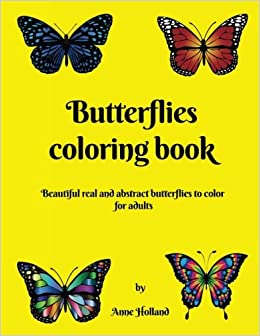Amazon Com Butterflies Coloring Book 25 Real And Abstract