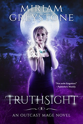 Truthsight (Outcast Mage Book 1) by [Greystone, Miriam]
