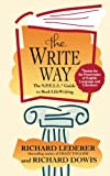 The Write Way: The S.P.E.L.L. Guide to Real-Life Writing (Society for the Preservation of English Language and Literature)