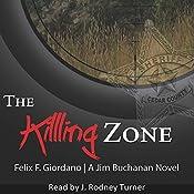 The Killing Zone: The Jim Buchanan Novels, Book 3 | Felix F. Giordano