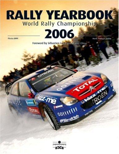 Rally Yearbook 2006-2007: World Rally Championship (Rally Yearbook: World Rally Championship)