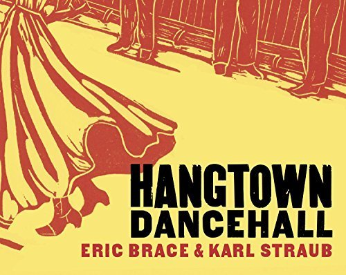 Hangtown Dancehall by Eric Brace & Karl Straub (2014-01-21)