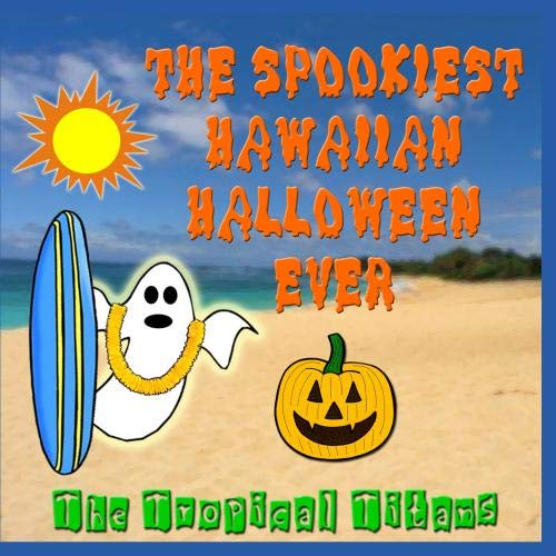 The Spookiest Hawaiian Halloween Ever]()