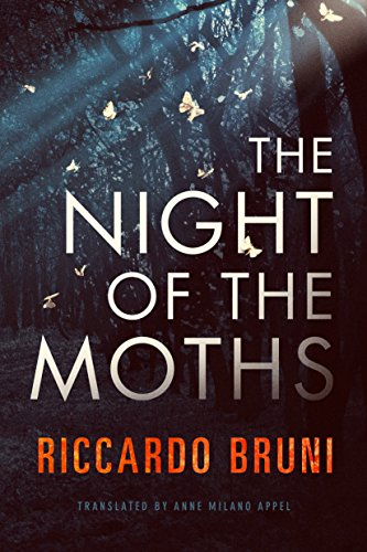 The Night of the Moths by [Bruni, Riccardo]