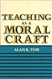 Teaching Moral Craft 9780582283077