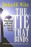 The Tie That Binds, Richard B. Wilke, 0687652081