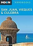 Moon San Juan, Vieques and Culebra, Suzanne Van Atten, 1612385028