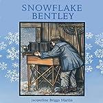 Snowflake Bentley | Jacqueline Briggs Martin