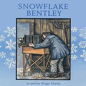 Snowflake Bentley Audiobook