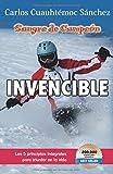 Sangre de campeon invencible/ Invincible: Blood of a champion Pt. 3: Sangre De Campeon (Ivi) (Spanish Edition)