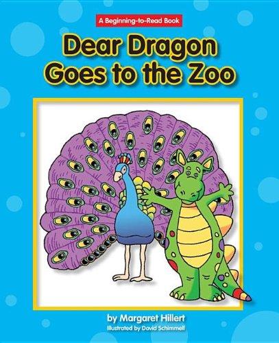 Dear Dragon Goes to the Zoo (New Dear Dragon)