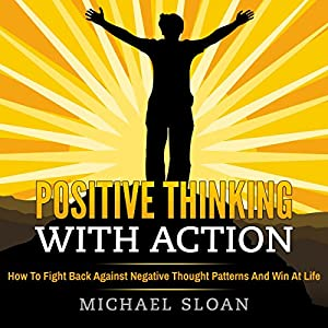Positive Thinking with Action Audiobook