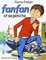 Les aventures de Fanfan, tome 1 : Fanfan et sa péniche par Probst