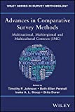 Advances in Comparative Survey Methods -Multinational, Multiregional and MulticulturalContexts (3MC)